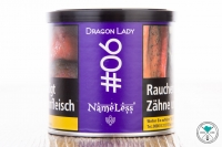 NameLess | Dragon Lady | #6 | 200g