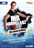 Mr. Arroglanz | DER Shishareiniger