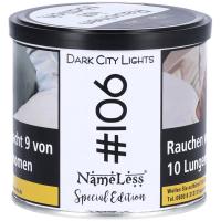 NameLess | Dark City Lights | #106 | 200g